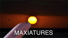MAXIATURES (intro)